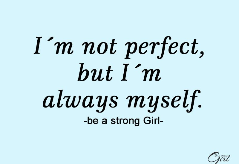 http://beastronggirl.com/wp-content/uploads/2020/03/I´m-not-perfect-but-I´m-always-myselfe..-1-800x548.jpg