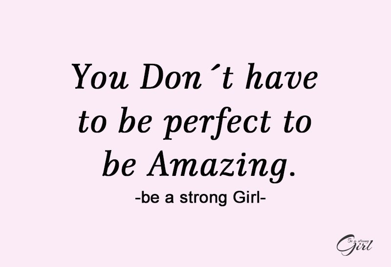 http://beastronggirl.com/wp-content/uploads/2020/04/You-Don´t-have-to-be-perfect-to-be-Amazing.-800x548.jpg