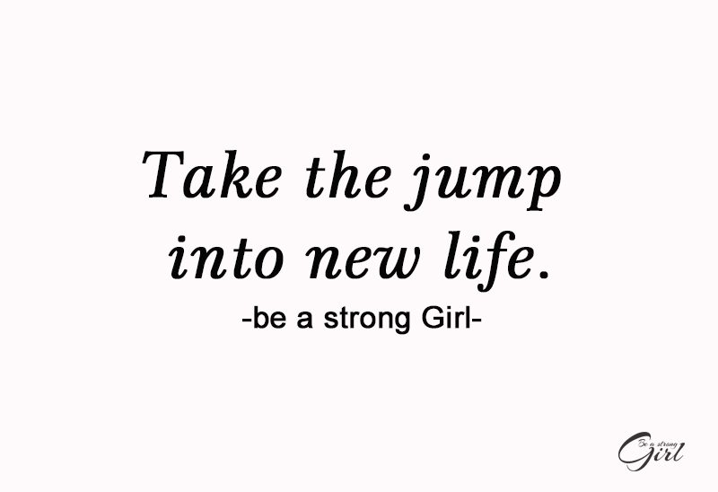 http://beastronggirl.com/wp-content/uploads/2020/08/Take-the-jump-into-new-life-800x548.jpg
